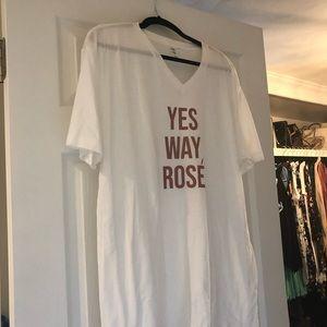 Yes way rose' t shirt